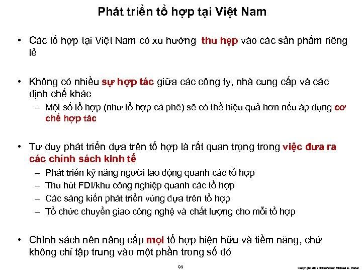 Phát triển tổ hợp tại Việt Nam • Các tổ hợp tại Việt Nam