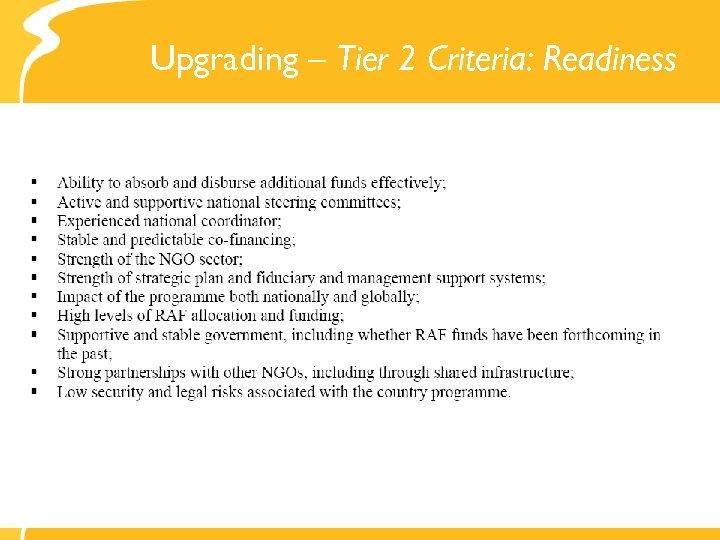 Upgrading – Tier 2 Criteria: Readiness