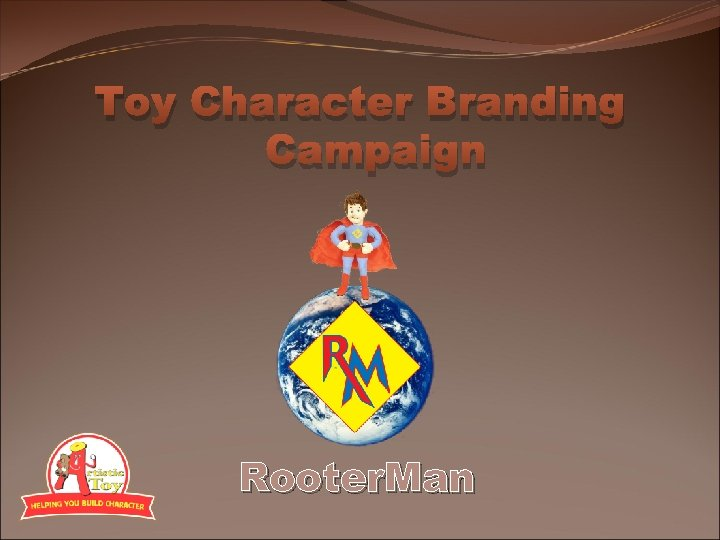 Toy Character Branding Campaign Rooter. Man