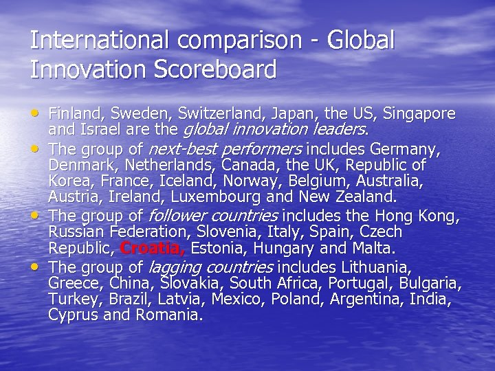 International comparison - Global Innovation Scoreboard • Finland, Sweden, Switzerland, Japan, the US, Singapore