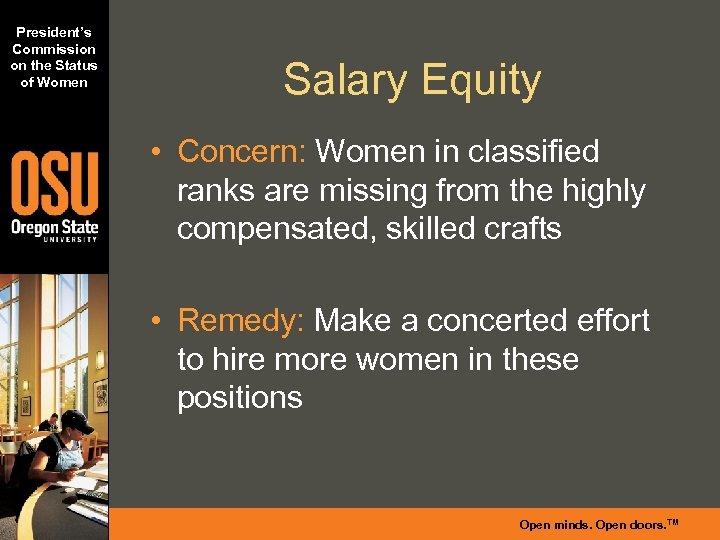 President's Commission on the Status of Women Salary Equity • Concern: Women in classified