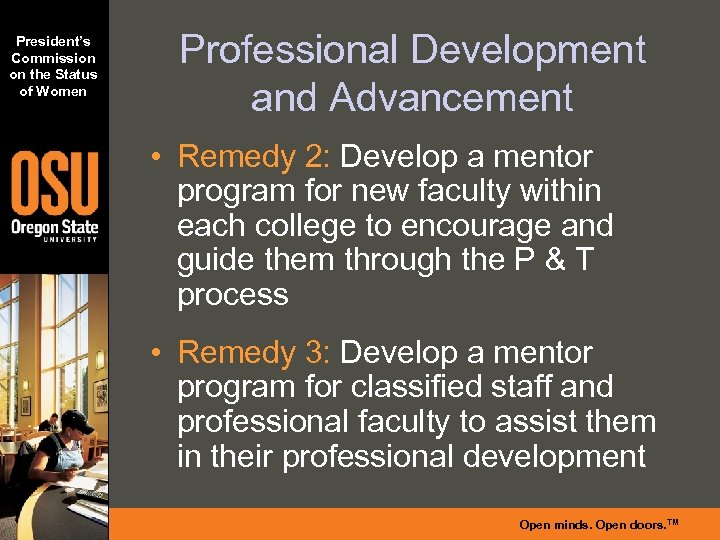 President's Commission on the Status of Women Professional Development and Advancement • Remedy 2: