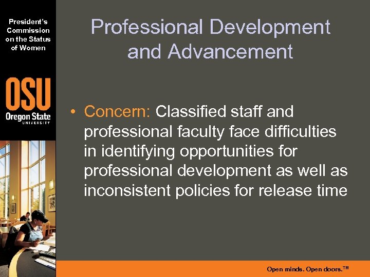 President's Commission on the Status of Women Professional Development and Advancement • Concern: Classified