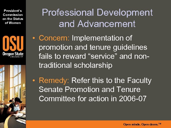 President's Commission on the Status of Women Professional Development and Advancement • Concern: Implementation