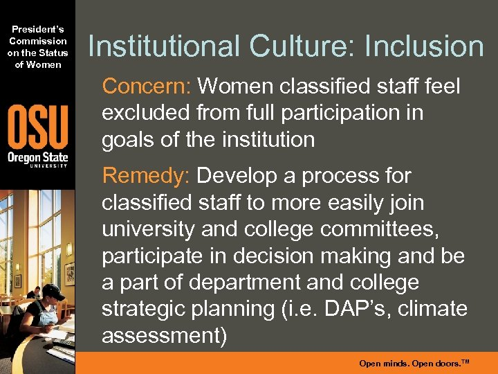 President's Commission on the Status of Women Institutional Culture: Inclusion Concern: Women classified staff