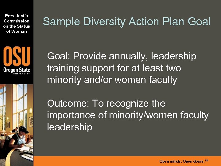 President's Commission on the Status of Women Sample Diversity Action Plan Goal: Provide annually,