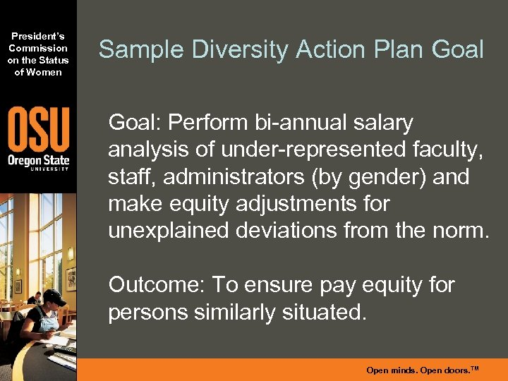 President's Commission on the Status of Women Sample Diversity Action Plan Goal: Perform bi-annual