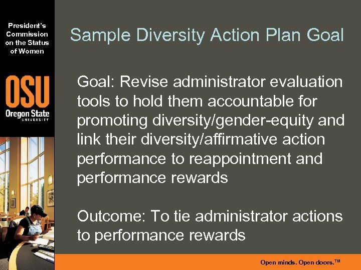 President's Commission on the Status of Women Sample Diversity Action Plan Goal: Revise administrator