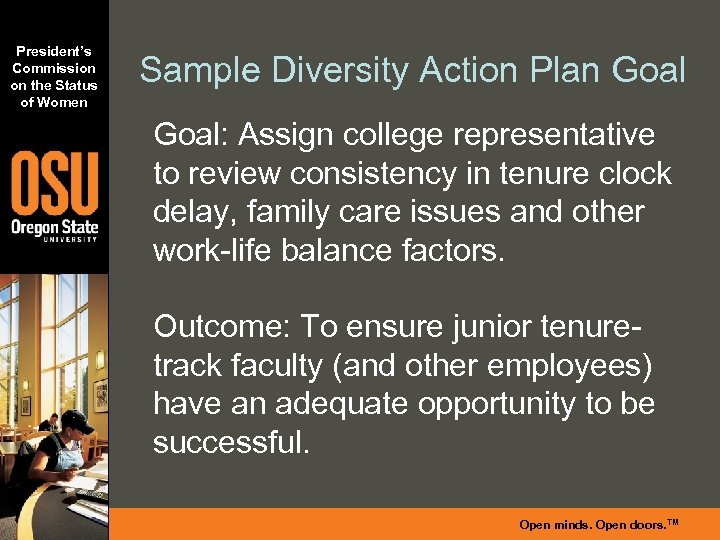 President's Commission on the Status of Women Sample Diversity Action Plan Goal: Assign college