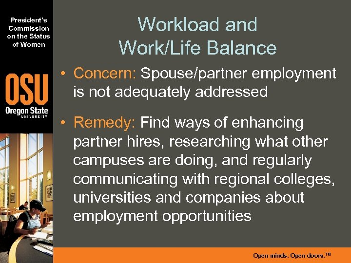 President's Commission on the Status of Women Workload and Work/Life Balance • Concern: Spouse/partner
