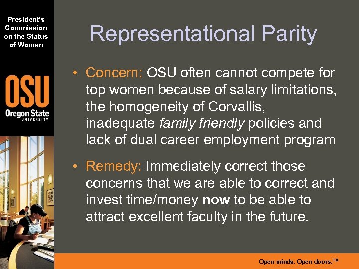 President's Commission on the Status of Women Representational Parity • Concern: OSU often cannot
