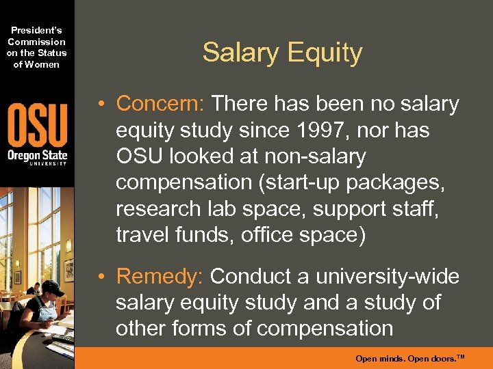 President's Commission on the Status of Women Salary Equity • Concern: There has been