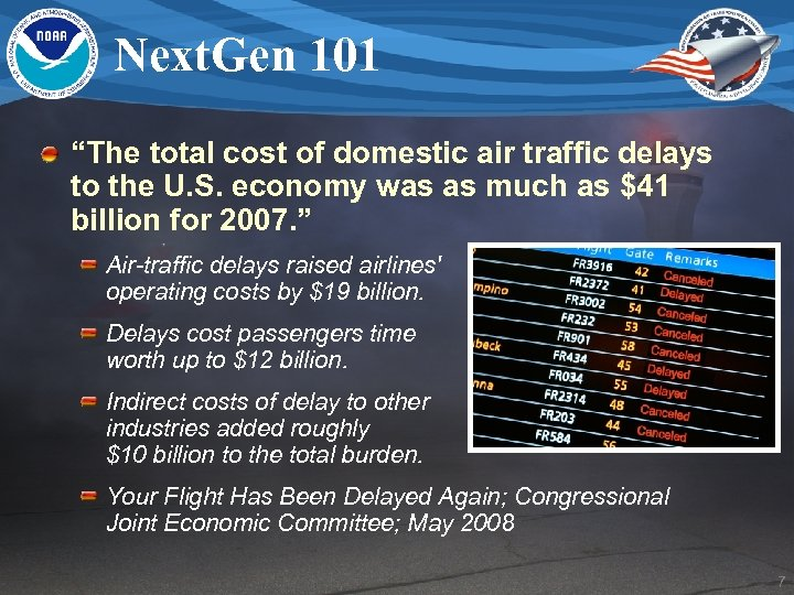 """Next. Gen 101 """"The total cost of domestic air traffic delays to the U."""