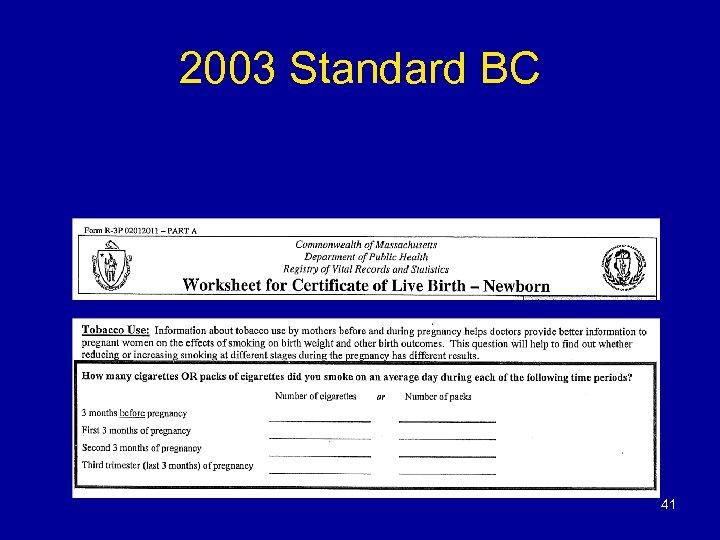 2003 Standard BC 41