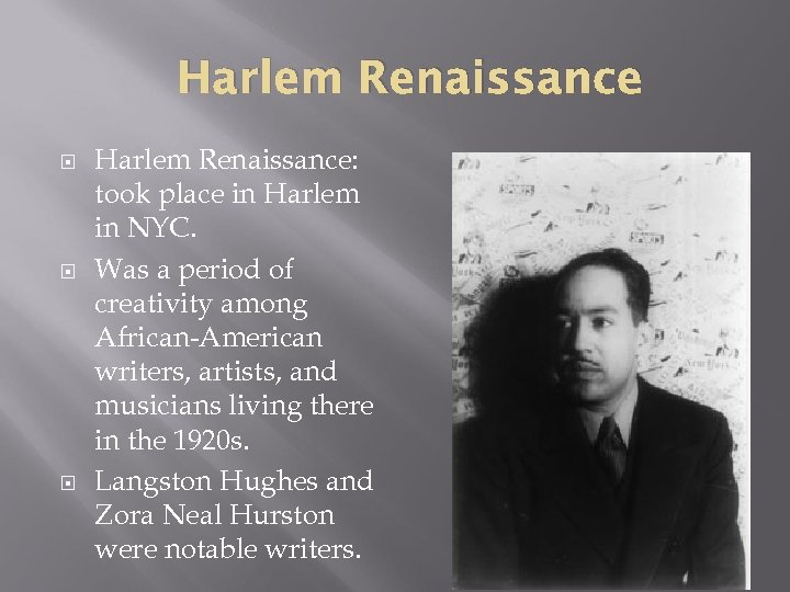 Harlem Renaissance Harlem Renaissance: took place in Harlem in NYC. Was a period of