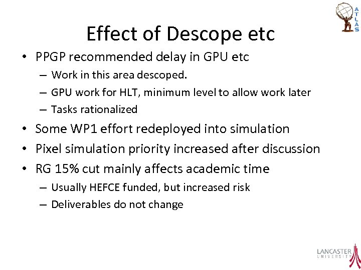 Effect of Descope etc • PPGP recommended delay in GPU etc – Work in