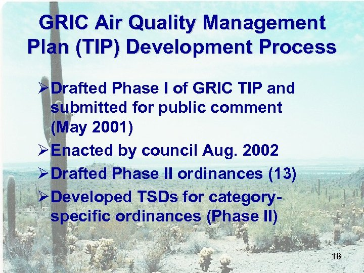GRIC Air Quality Management Plan (TIP) Development Process Ø Drafted Phase I of GRIC