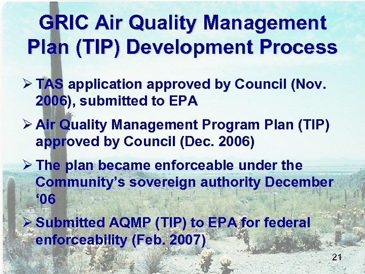 GRIC Air Quality Management Plan (TIP) Development Process Ø TAS application approved by Council