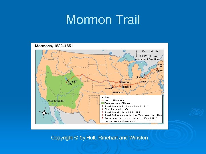 Mormon Trail Copyright © by Holt, Rinehart and Winston
