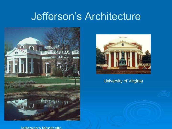 Jefferson's Architecture University of Virginia
