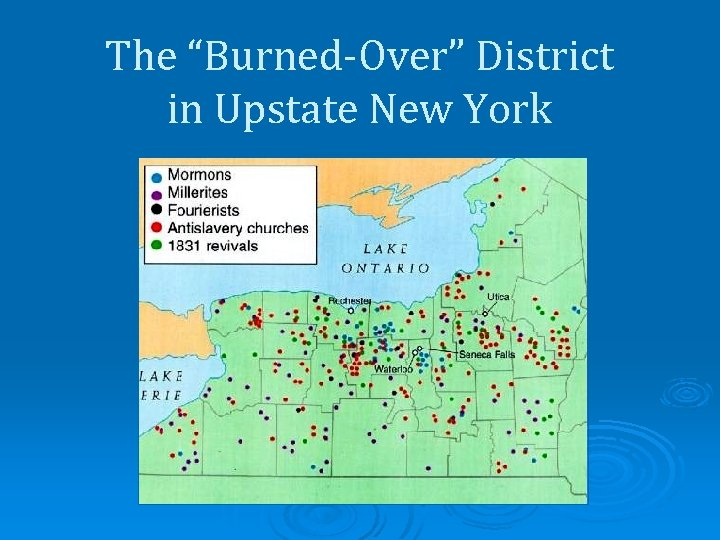 "The ""Burned-Over"" District in Upstate New York"