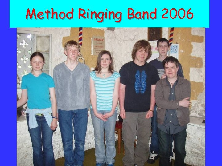 Method Ringing Band 2006