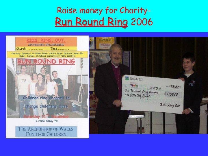 Raise money for Charity- Run Round Ring 2006