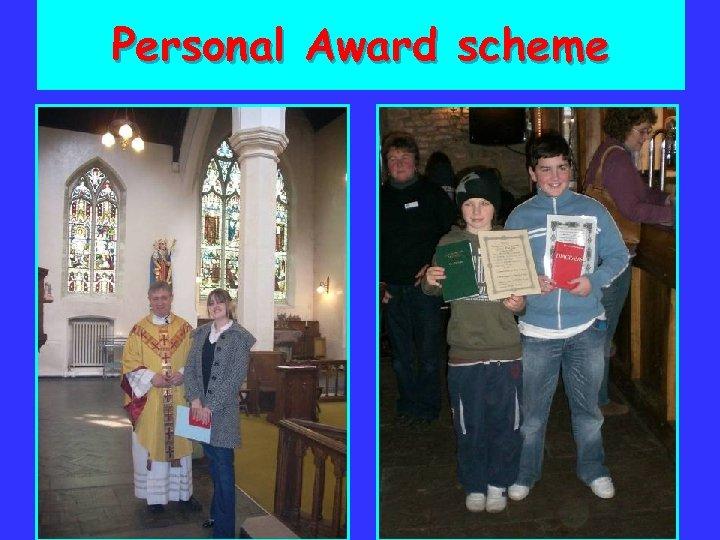 Personal Award scheme