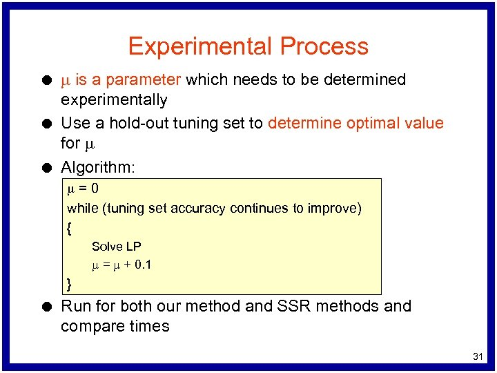 Experimental Process l l l m is a parameter which needs to be determined