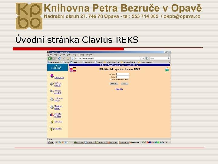 Úvodní stránka Clavius REKS