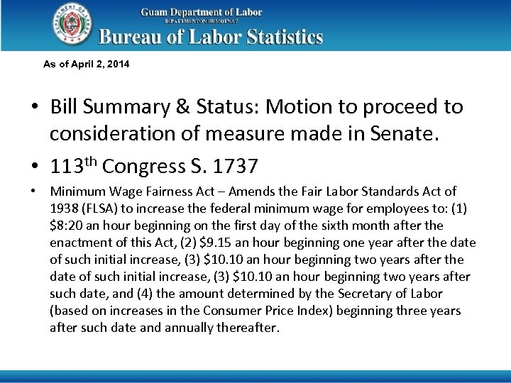As of April 2, 2014 • Bill Summary & Status: Motion to proceed to