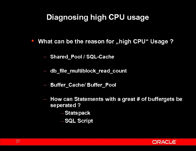 "Diagnosing high CPU usage • What can be the reason for ""high CPU"" Usage"