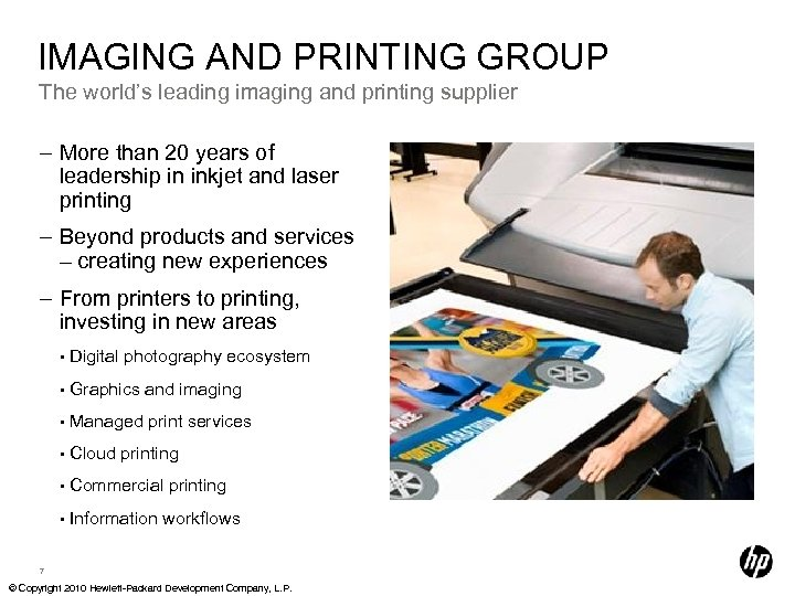 IMAGING AND PRINTING GROUP The world's leading imaging and printing supplier – More than
