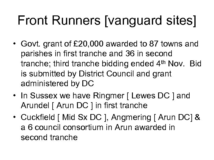 Front Runners [vanguard sites] • Govt. grant of £ 20, 000 awarded to 87