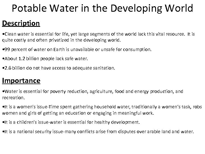 Potable Water in the Developing World Description • Clean water is essential for life,