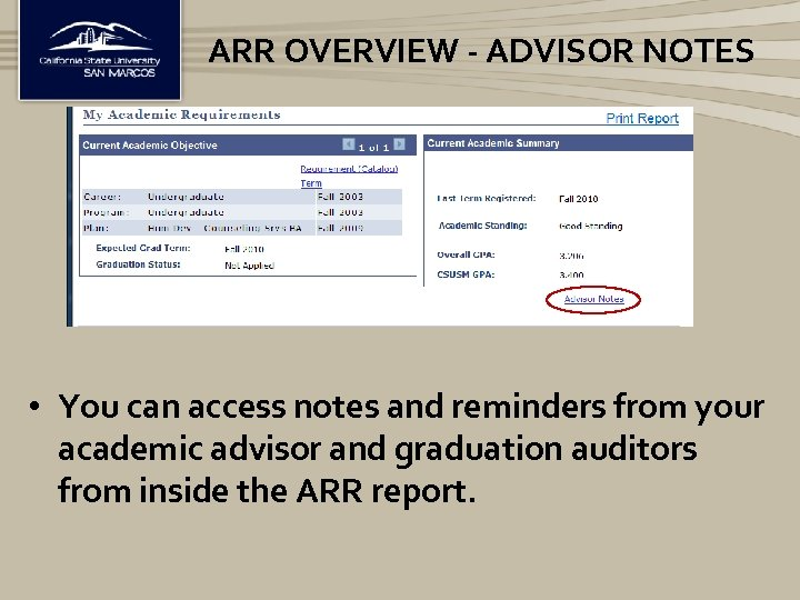 ARR OVERVIEW - ADVISOR NOTES • You can access notes and reminders from your