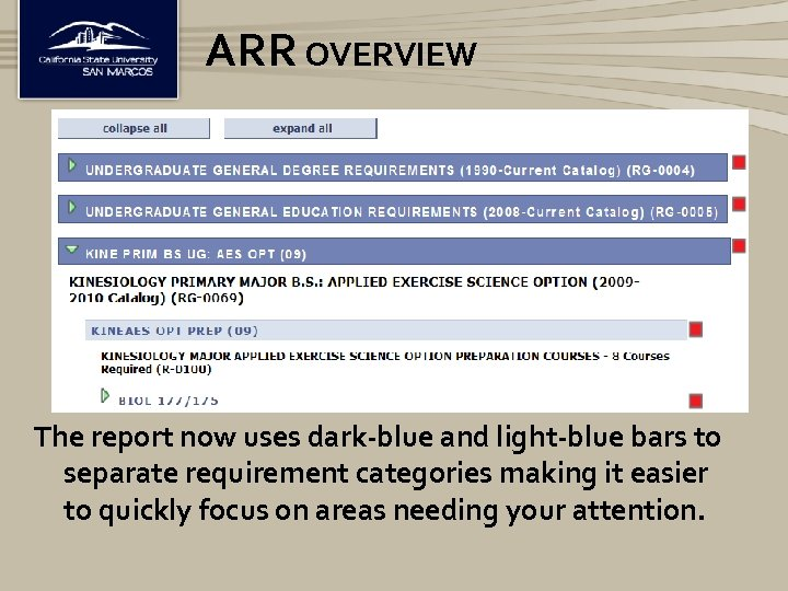 ARR OVERVIEW The report now uses dark-blue and light-blue bars to separate requirement categories