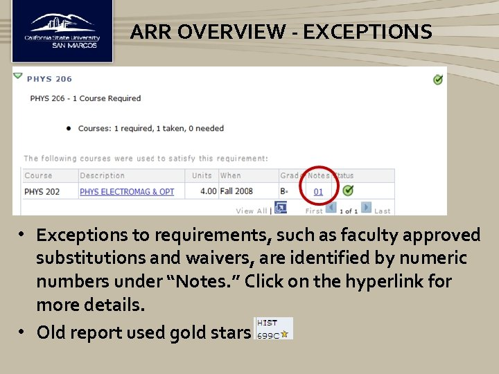 ARR OVERVIEW - EXCEPTIONS • Exceptions to requirements, such as faculty approved substitutions and