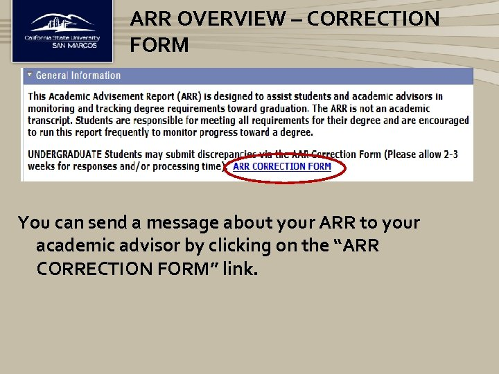 ARR OVERVIEW – CORRECTION FORM You can send a message about your ARR to