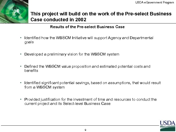 USDA e. Government Program This project will build on the work of the Pre-select