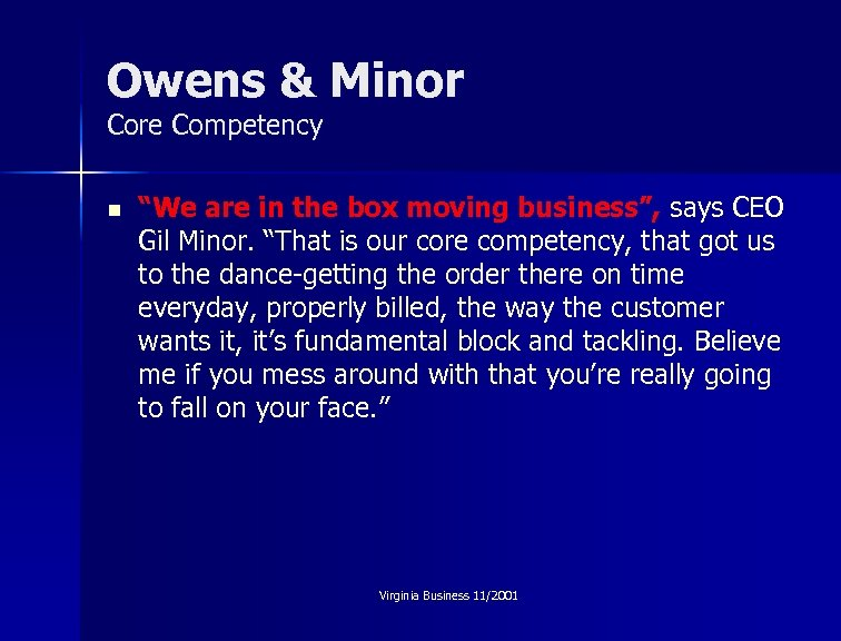 """Owens & Minor Core Competency n """"We are in the box moving business"""", says"""