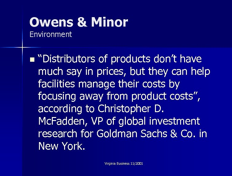 """Owens & Minor Environment n """"Distributors of products don't have much say in prices,"""