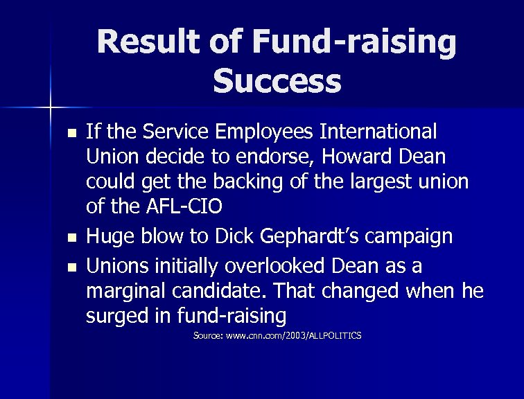 Result of Fund-raising Success n n n If the Service Employees International Union decide
