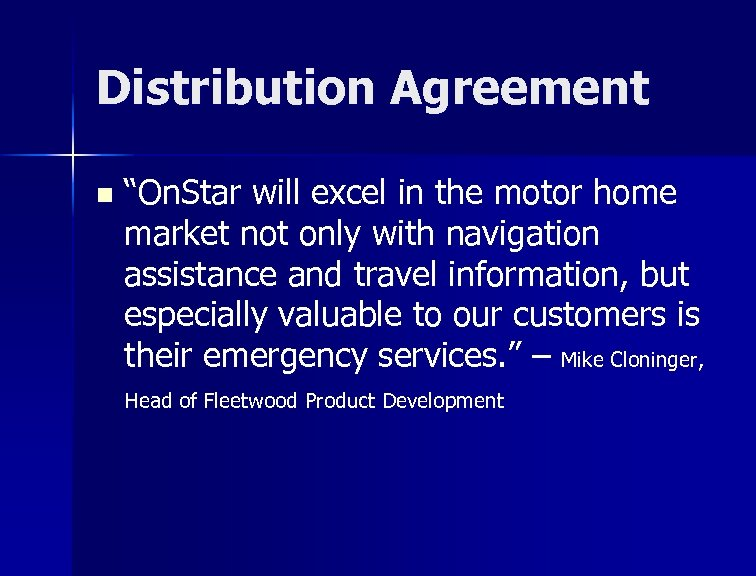 """Distribution Agreement n """"On. Star will excel in the motor home market not only"""