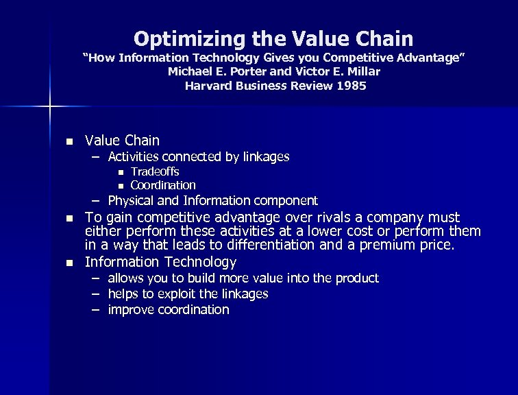 """Optimizing the Value Chain """"How Information Technology Gives you Competitive Advantage"""" Michael E. Porter"""