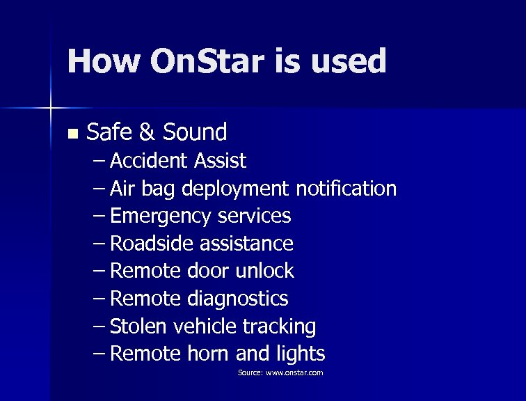 How On. Star is used n Safe & Sound – Accident Assist – Air