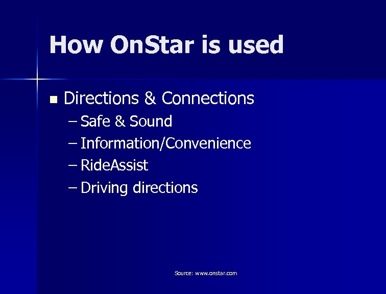 How On. Star is used n Directions & Connections – Safe & Sound –