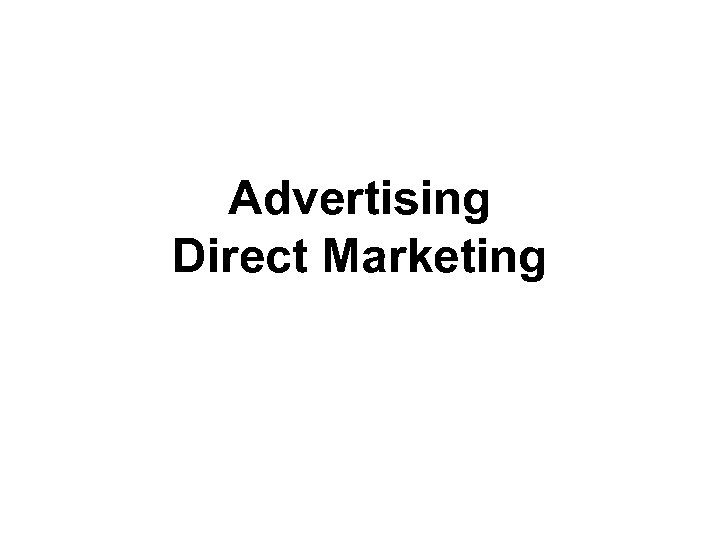 Advertising Direct Marketing