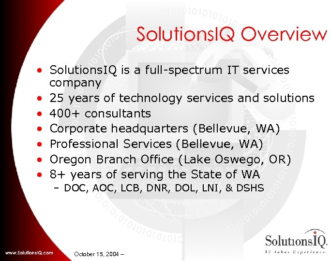 Solutions. IQ Overview • Solutions. IQ is a full-spectrum IT services company • 25
