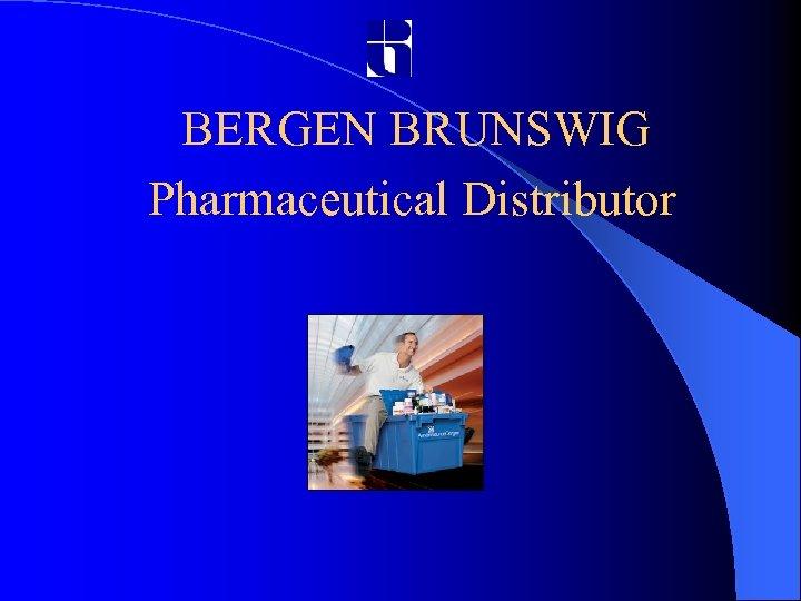 BERGEN BRUNSWIG Pharmaceutical Distributor
